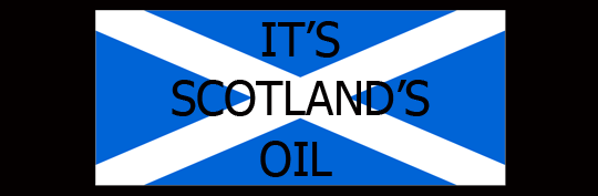 It's Scotland's Oil